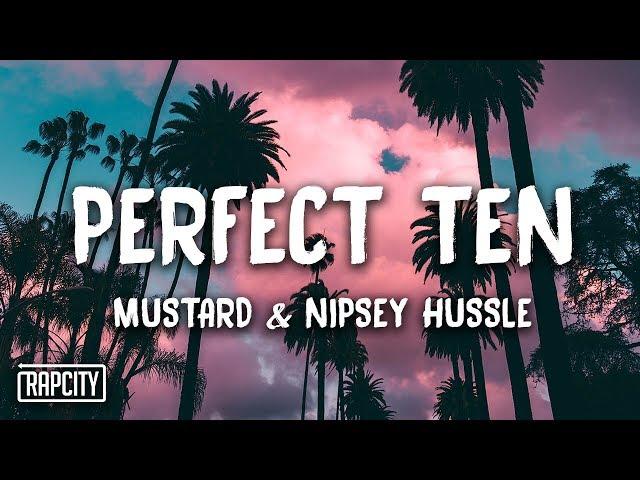 Nipsey Hussle punctuates DJ Mustard's 'Perfect Ten' with