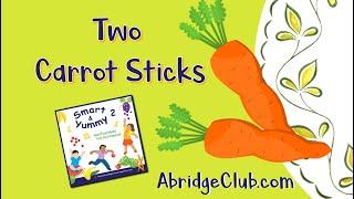 """Two Carrot Sticks"" Song | CD: Smart & Yummy | Toddler & Preschool Songs | AbridgeClub com"