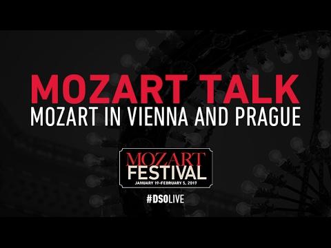 MOZART TALK: Mozart in Vienna and Prague