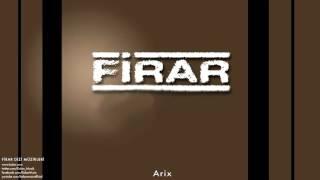 Arix [ Firar Dizi Müzikleri © 2013 Kalan Müzik ]