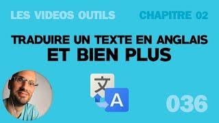 Traduire un texte en anglais et 5 autres langues