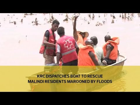 KRC dispatches boat to rescue Malindi residents marooned by floods