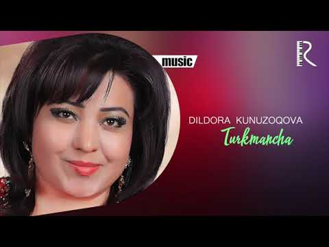 Dildora Kunuzoqova - Turkmancha Music