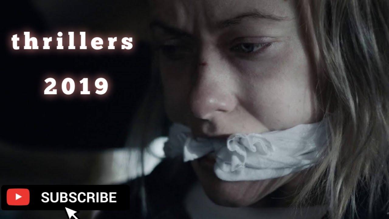 Thriller Movies 2019