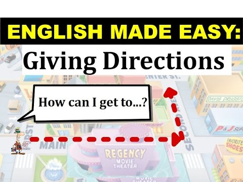 English Made Easy: Intro Unit 13 Giving Directions