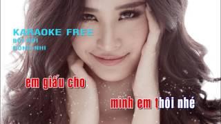KARAOKE FREE - BOI ROI - DONG NHI