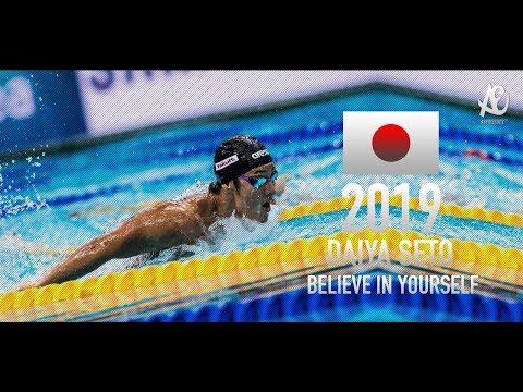 Daiya Seto ● Believe In Yourself   Motivational Video   2019 - HD