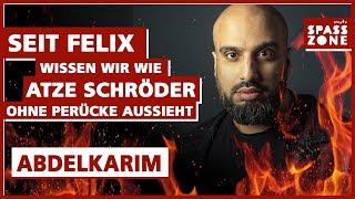 """Abdelkarim: """"Seit Felix wissen wir wie Atze …"""""""