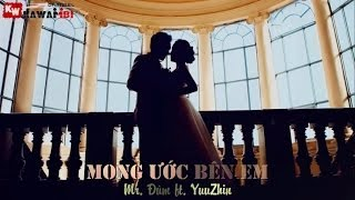 Mong Ước Bên Em - Mr. Đùm ft. YuuZhin [ Video Lyrics Kara ]