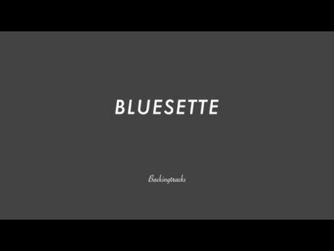 BLUESETTE - Jazz Backing Track Play Along