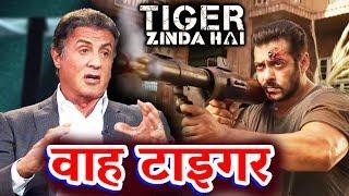 जब Hollywood के Sylvester Stallone ने की थी Tiger की Tarif - Tiger Zinda Hai