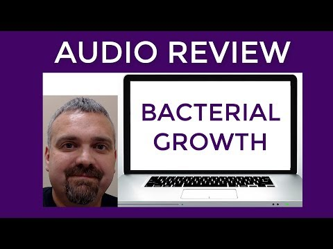 Microbiology:  Bacterial Growth Requirements and Avoiding Foodborne Illness Review with Dr. O'Neill