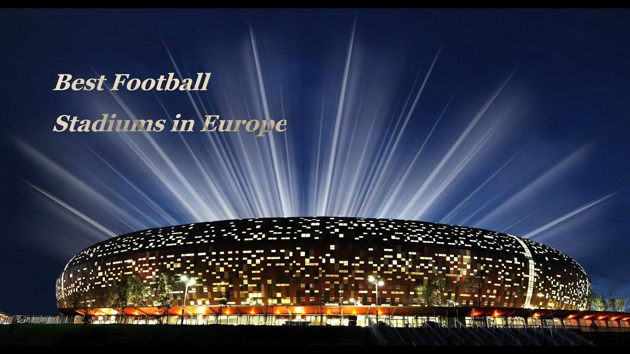 Best football stadiums in europe hd youtube - Soccer stadium hd ...