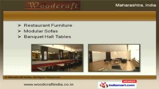 Wooden Furniture Items By Woodcraft India, Mumbai
