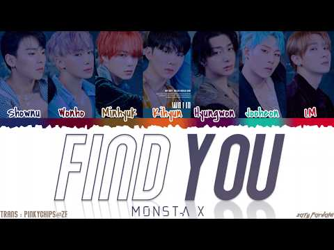 MONSTA X (몬스타엑스) - 'FIND YOU' Lyrics [Color Coded_Han_Rom_Eng]