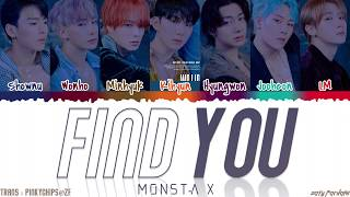 MONSTA X (몬스타엑스) - 'FIND YOU' Lyrics [Color Coded_Han_Rom_Eng]