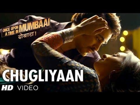 Chugliyaan Once Upon A Time In Mumbaai...