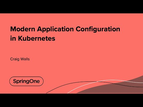Modern Application Configuration in Kubernetes