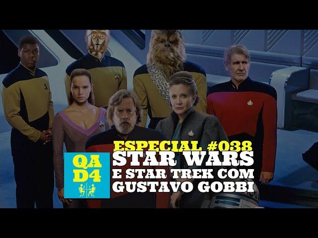 119 - Star Wars e Star Trek com Gustavo Gobbi