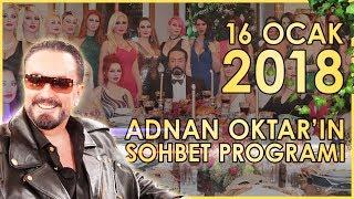 Adnan Oktar'ın Sohbet Programı 16 Ocak 2018
