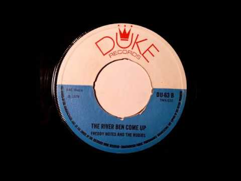 Freddie Notes & The Rudies - River Bell Come Up