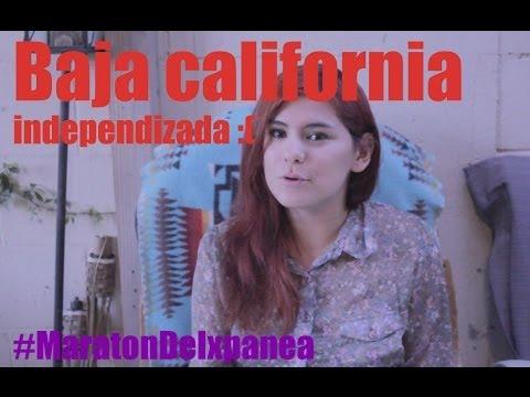 Baja California nos quieren INDEPENDIZAR!