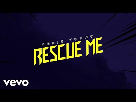 Chris Young - Rescue Me mp3 letöltés