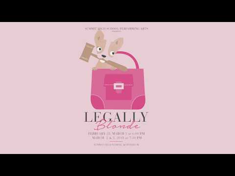 Legally Blonde - Summit High School - 2018