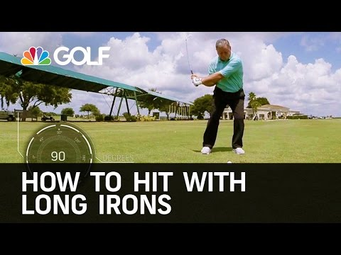 How to Hit with Long Irons | Golf Channel
