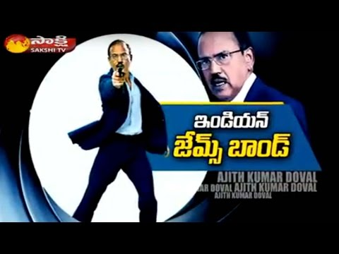 Intelligence Bureau Chief Ajit Kumar Doval: James Bond of India || Sakshi Magazine Story
