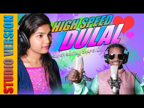 High Speed Dular Santali Studio Version