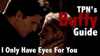 I Only Have Eyes For You • S02E19 • TPN's Buffy Guide