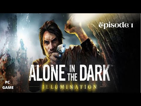 Alone In The Dark: Illumination - Gameplay Windows    Part 1 - Commentary    SR Gaming Taming  