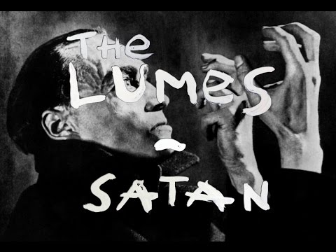 The Lumes - Satan [Official Videoclip]