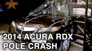 2014 Acura RDX | Pole Crash Test by NHTSA | CrashNet1
