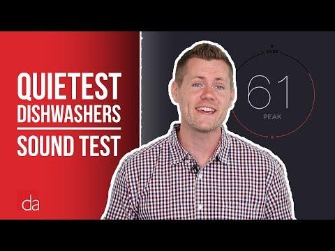 Quietest Dishwashers - Sound Level Comparison Test   Dishwasher Sounds Explained [2019]