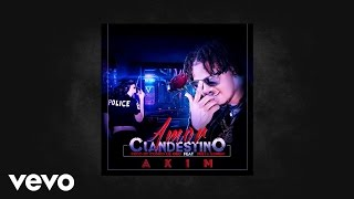Download Akim - Amor clandestino (Audio)