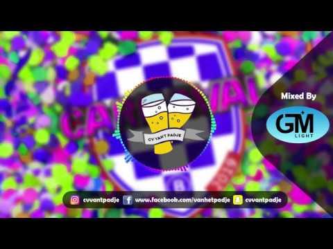 Carnaval Mix 2019 Part 1   CV van 't padje ft. GMlight