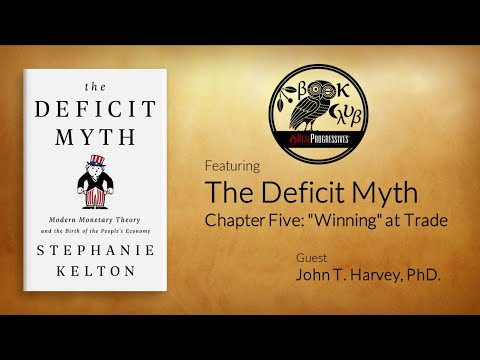 RP Book Club - The Deficit Myth: Ch. 5 Winning at Trade