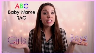 ABC BABY NAME TAG!! | A girl name and boy name for each letter.
