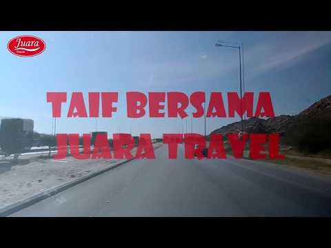 Umrah Ziarah Taif 2017 Juara Travel & Tours