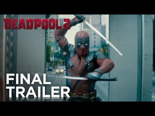 20th century fox deadpool 2: the final trailer