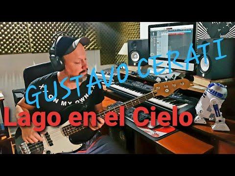 Gustavo Cerati – Lago en el cielo – Cover de Bajo