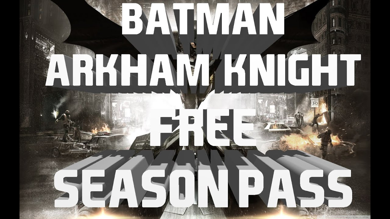 Jun 23, 2015. This season pass for batman: arkham knight delivers new content every month for 6 months, featuring new story missions, more supervillains.