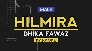 Hilmira - Dhika Fawaz | Viral Tiktok (Karaoke)