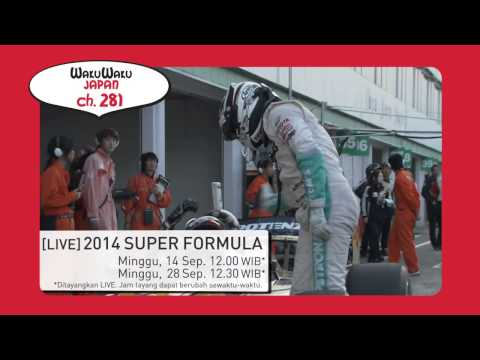 2014 Super Formula LIVE on Wakuwaku Japan (ch 281)