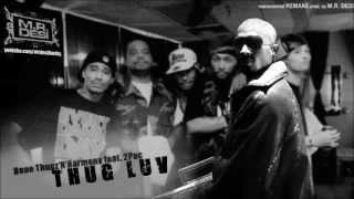 "Bone Thugz-N-Harmony feat. 2Pac - ""THUG LUV"" (Instrumental) prod. by M.R. DESI"
