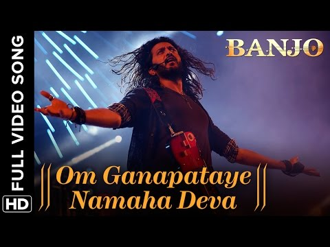 Om Ganapataye Namaha Deva (Full Video Song) | Banjo | Riteish Deshmukh & Nargis Fakhri
