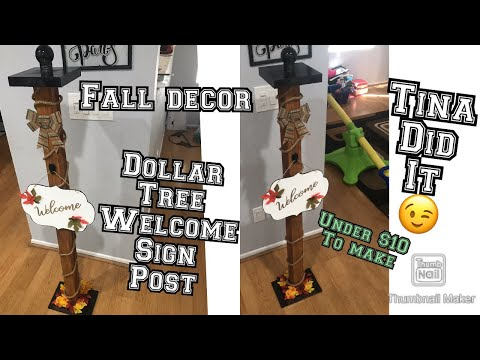 Dollar tree welcome sign post diy / porch decor / dollar store welcome sign front door / fall decor