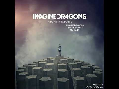 IMAGINE DRAGONS | MY FAULT
